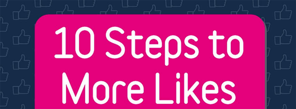 Get More Facebook Likes in 10 Easy Steps   NEW Facebook Marketing Guide